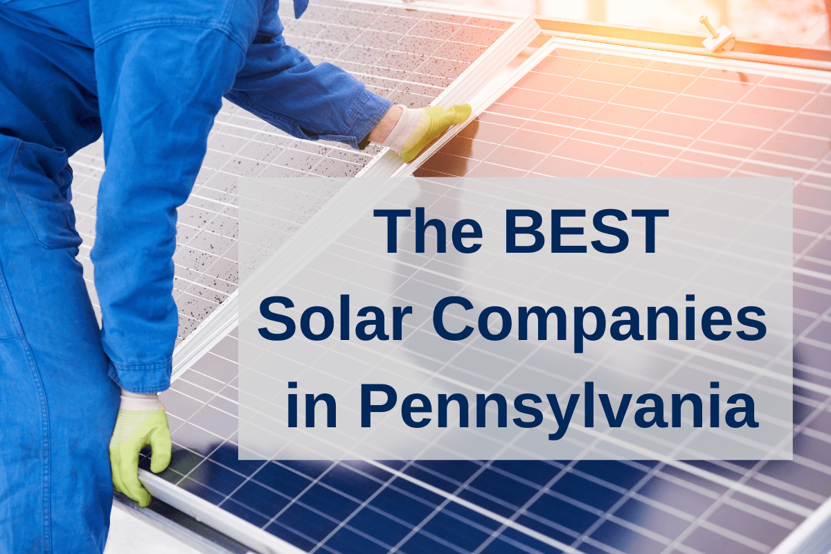 The best solar companies in PA