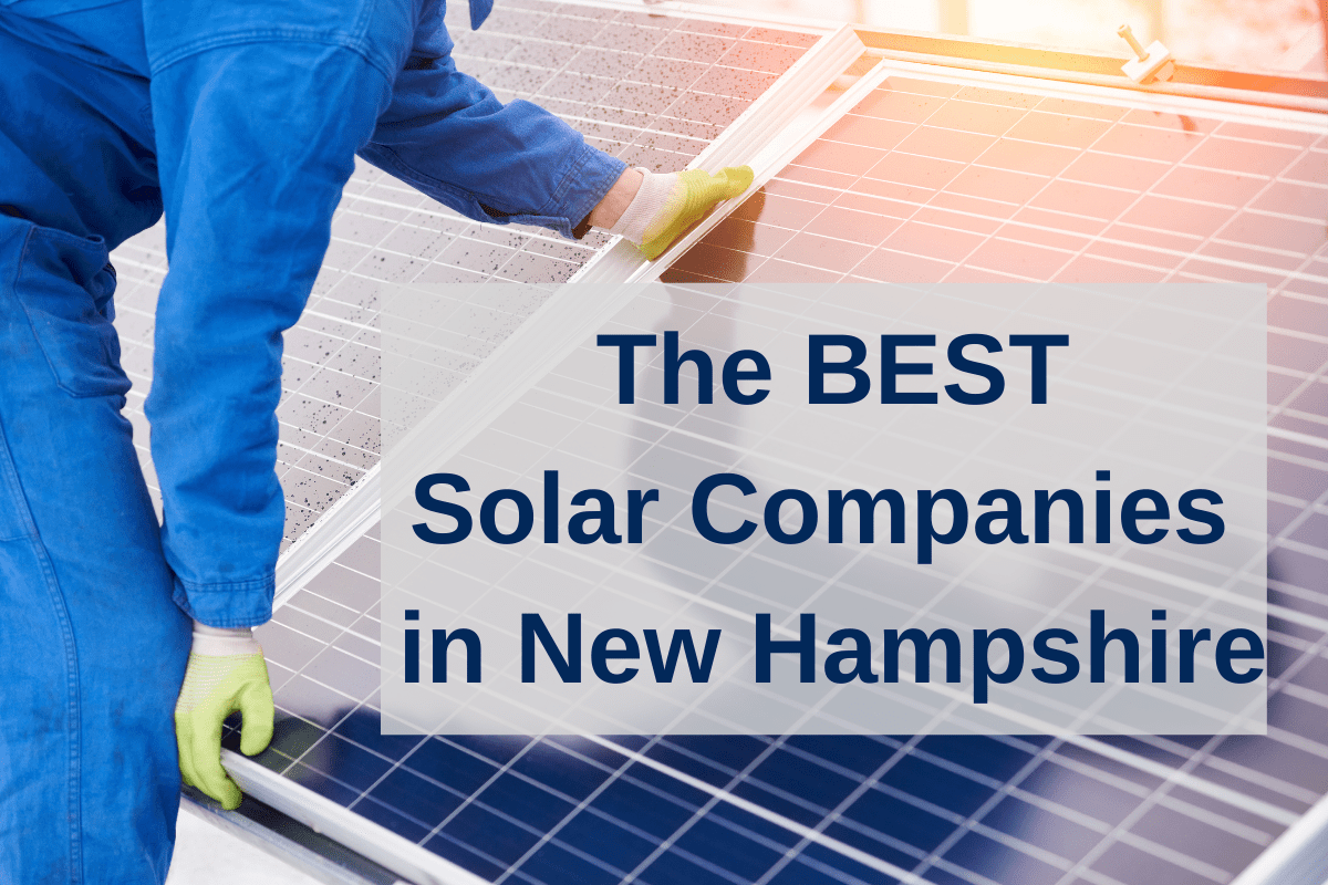Best Solar Companies New Hampshire