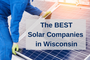 Best Solar Companies Wisconsin