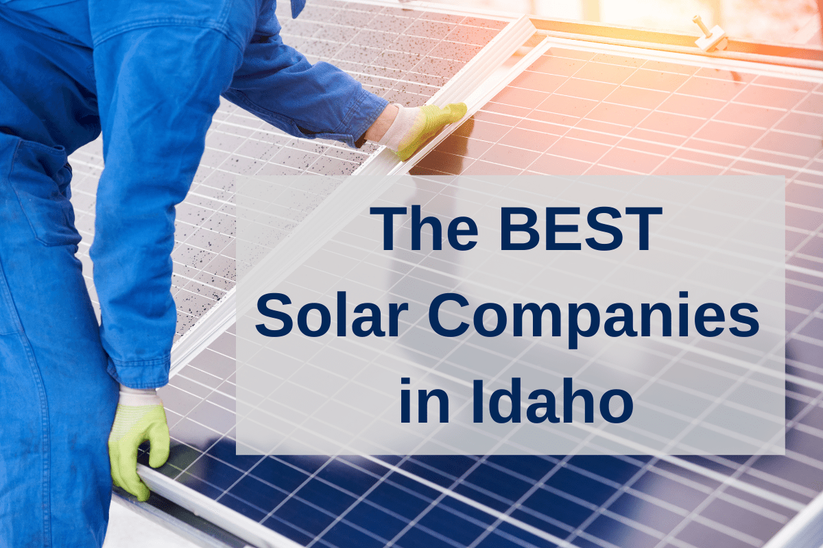 Best solar panel companies in Idaho