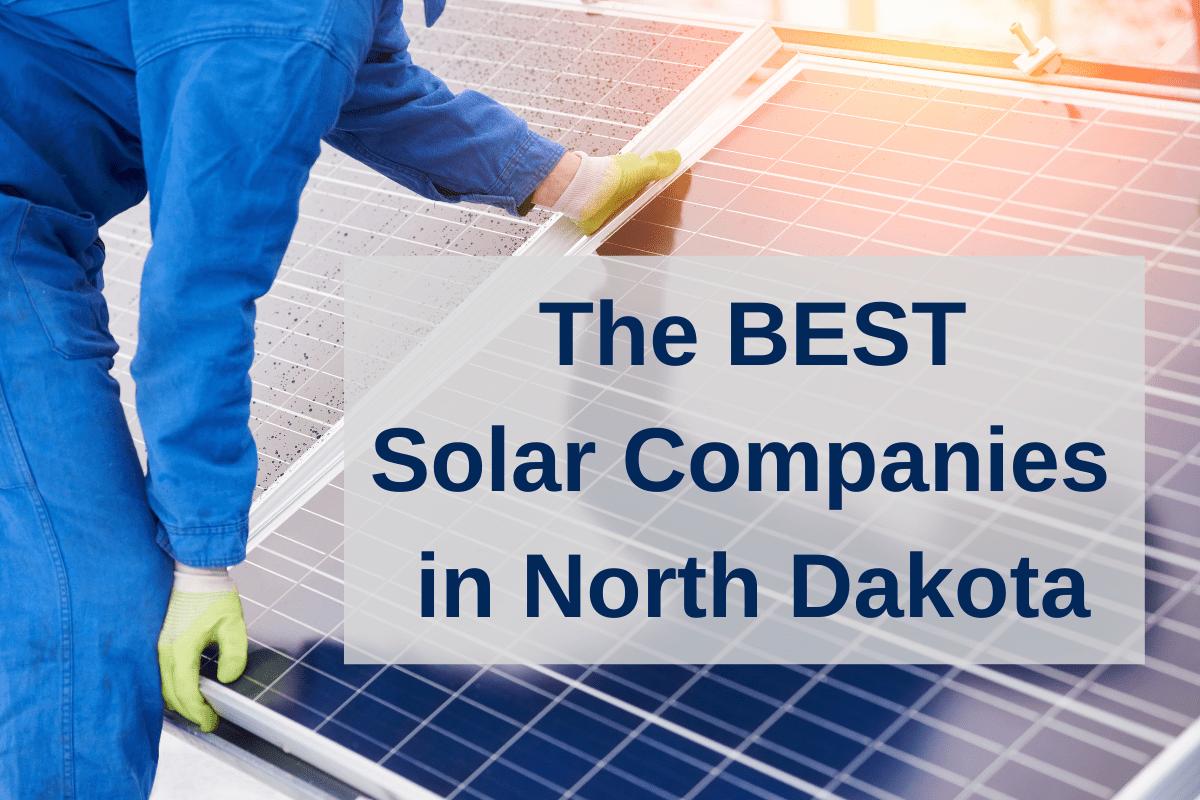 Best solar companies in North Dakota
