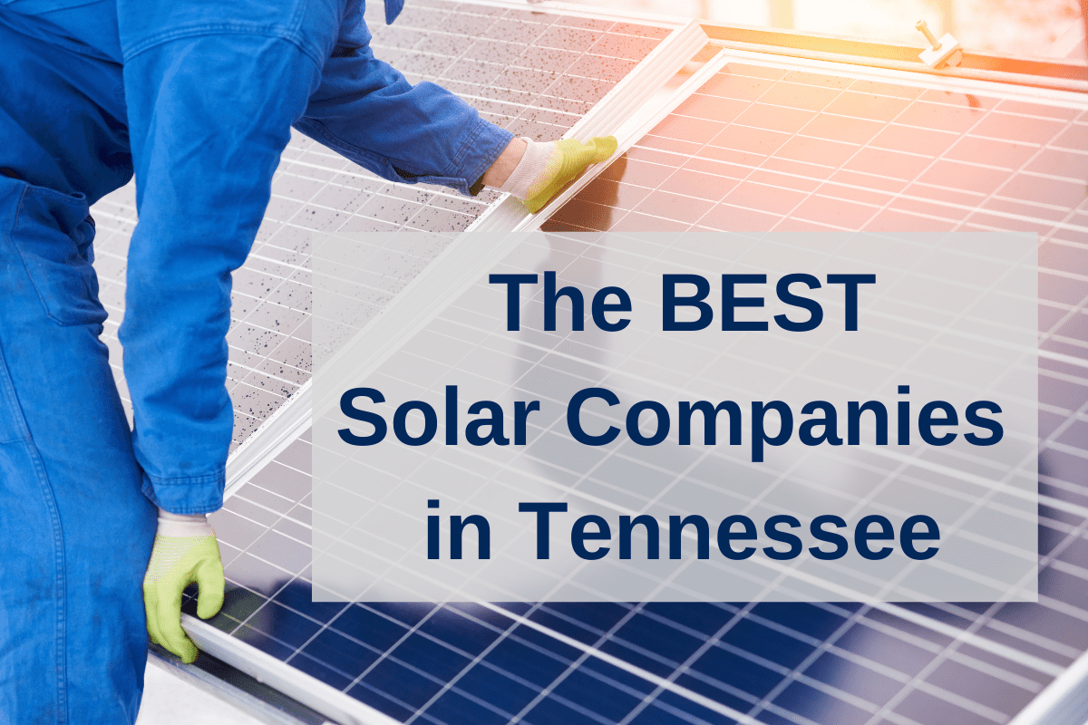 Best solar companies in Tennessee