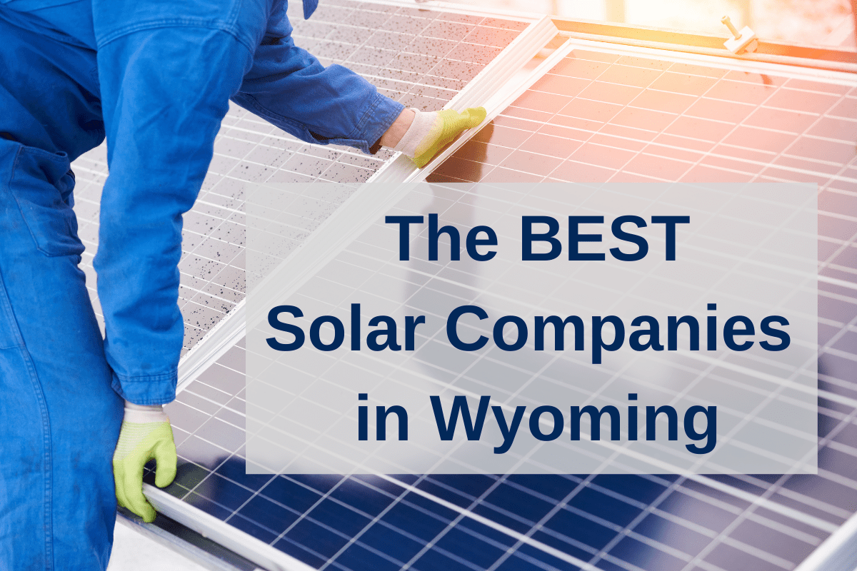 Best solar companies in Wyoming